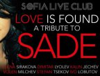 LOVE IS FOUND… A TRIBUTE TO SADE